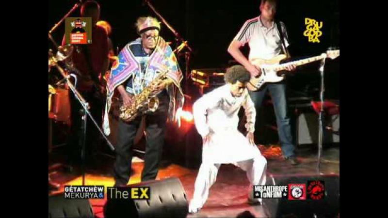 GÉTATCHÈW MÈKURYA The EX (Ethiopia, NL) - LIVE - Gala Hala - 23.05.2009 - PART 01