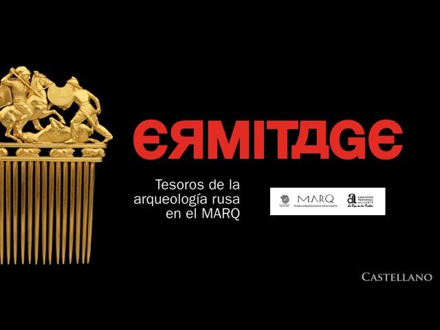 Ermitage. Tesoros de la arqueología rusa