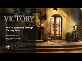How to Access God Through the Holy Spirit with Kenneth Copeland (Air Date 10-6-16)