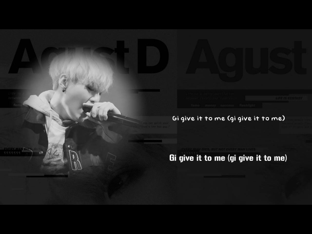 BTS Suga (AGUST D) - Give It To Me [Lyrics Han Rom Eng]