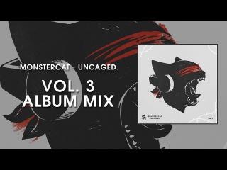 Monstercat Uncaged - Vol. 3 (Album Mix) lblv обман