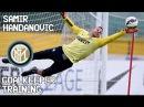 Samir Handanovic Goalkeeper Training Inter Milan !