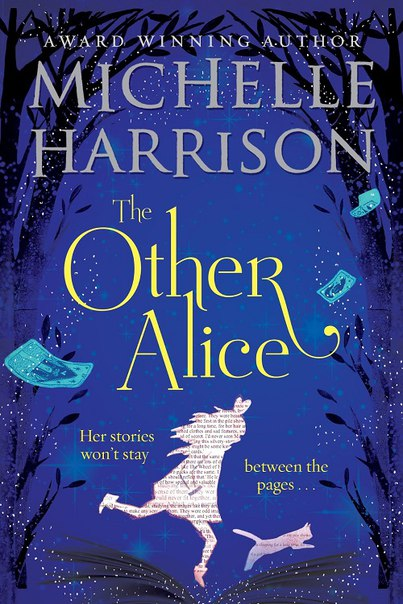 Michelle Harrison - The Other Alice