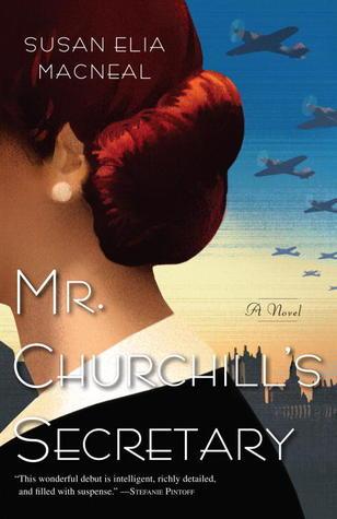 Mr. Churchill's Secretary (Maggie Hope Mystery #1) - Susan Elia MacNeal