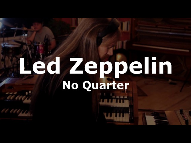 No Quarter Led Zeppelin Cover Live in the Studio