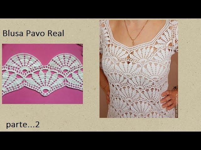 Blusa Pavo Real (parte 2)