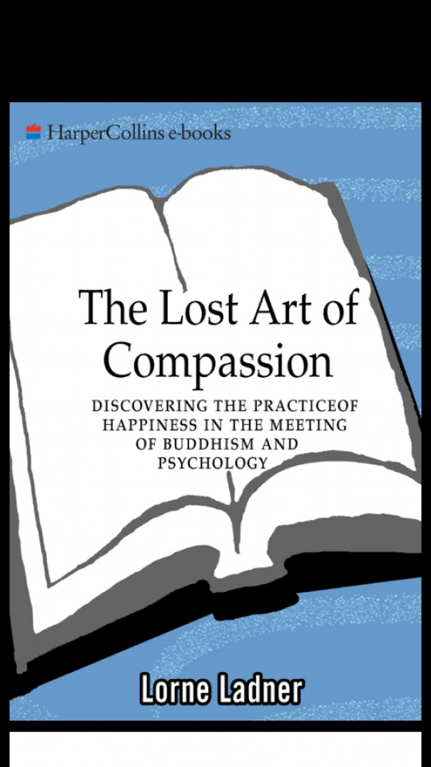 The Lost Art of Compassion Discovering