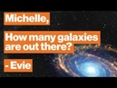 What we know for certain about the universe and what we don't Michelle Thaller