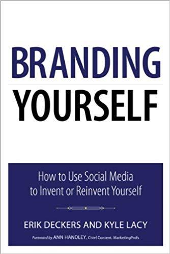 Erik Deckers, Kyle Lacy] Branding Yourself How t