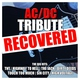 AC/DC Recovered - Highway to Hell