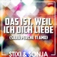 Stixi & Sonja - Das ist, weil ich dich liebe (Sarà perché ti amo)