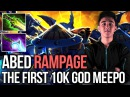 Abed the First 10k God Meepo Rampaging Pub - DOTA 2