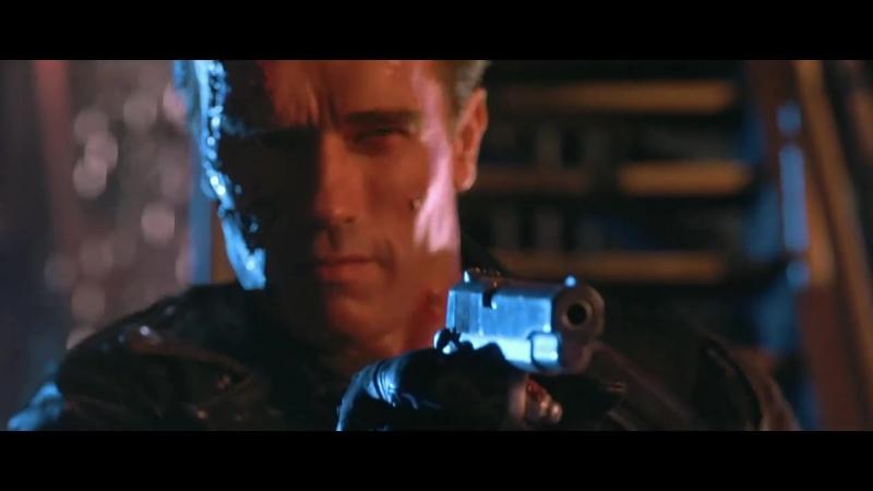 Терминатор 2: Судный День Terminator 2: Judgment Day 1991 Hasta La Vista Baby