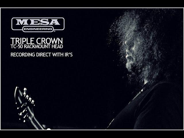 JOHN BROWNE | MESA BOOGIE TRIPLE CROWN TC-50 (Metal)