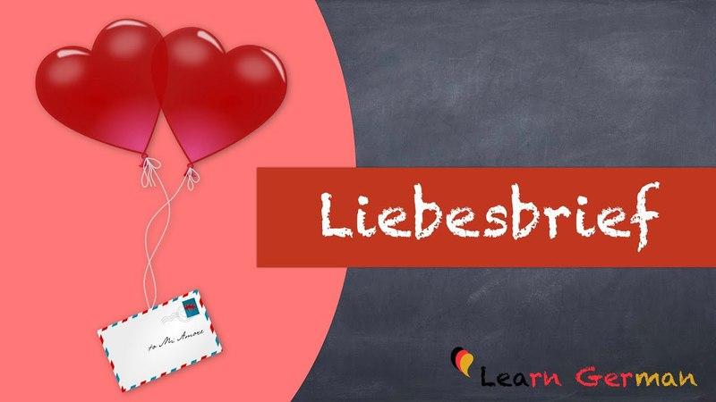 Learn German | German Writing | Liebesbrief schreiben | Schreiben | A2 | B1