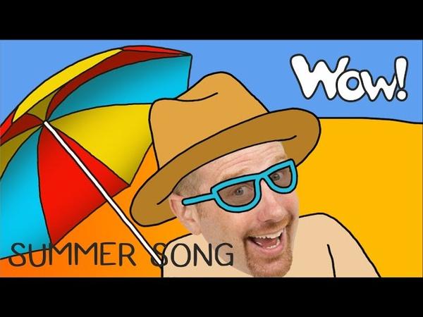Summer song from Steve   Songs for Kids   English for Children