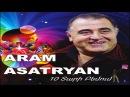 Aram Asatryan - Pshot Varder