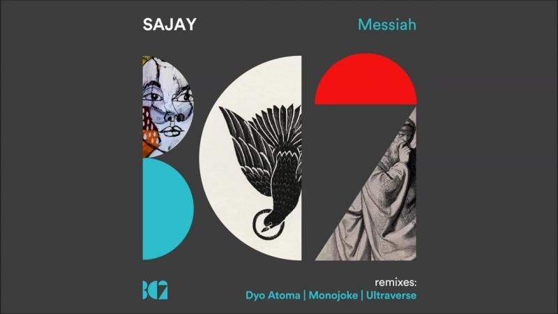 SAJAY Messiah Original Mix viam