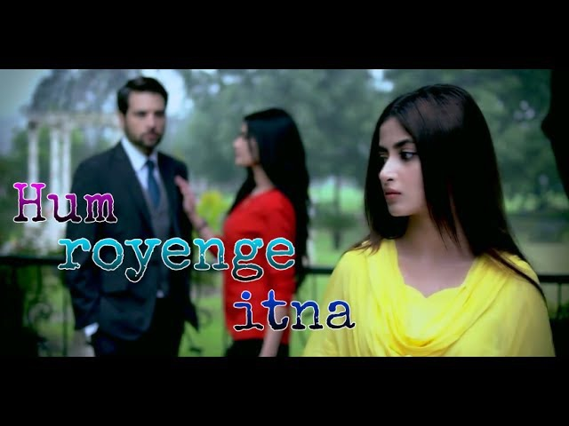 Hum Royenge Itna Heart Melting Voice full hd video song