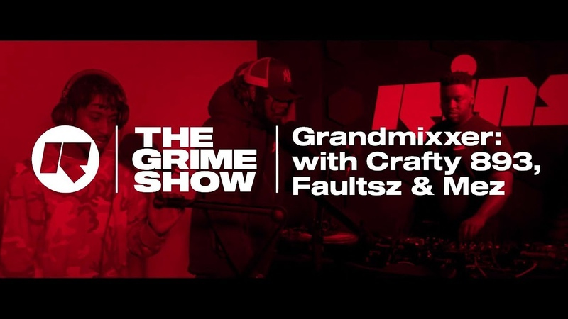 The Grime Show Grandmixxer with Crafty 893 Faultsz Mez