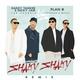 Daddy Yankee, Nicky Jam, Plan B - Shaky Shaky