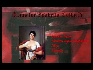 Arias for Isabella Colbran (1784-1845) Volume II: Rossini (Mezzo-sopranos)
