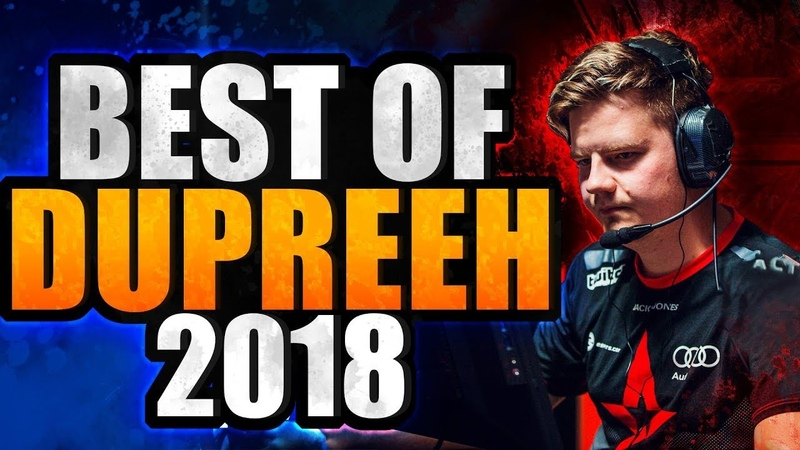 The BEST Entry Fragger BEST OF dupreeh 2018 INSANE PLAYS