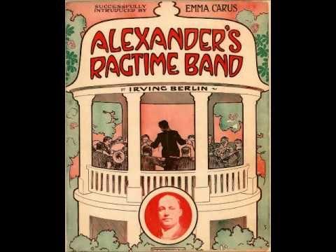 Артур Коллинз и Джордж Байрон Alexander's Ragtime Band 1910