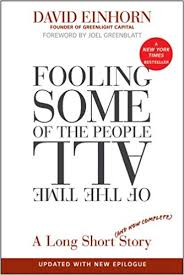 Fooling Some of the People All of the Time A Long Short Story - David Einhorn, Joel Greenblatt (2010)
