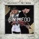 Welo Fama feat. Miky Woodz - Sin Miedo a Morir