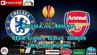 Chelsea vs. Arsenal | UEFA Europa League Final 2018-19  | Predictions FIFA 19