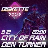 Den Turner x CITY OF RAIN