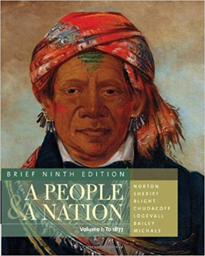 A People and a Nation A History of the United States, Brief Edition, Volume I, 9 edition