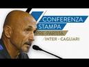 INTER-CAGLIARI | Luciano Spalletti in conferenza stampa LIVE