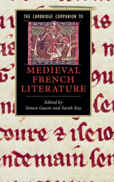The Cambridge Companion to Medieval French Literature
