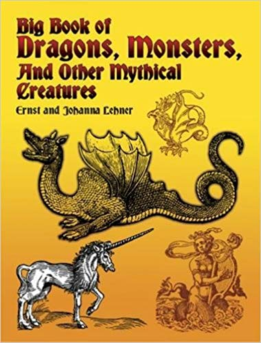 -Big-Book-of-Dragons-Monsters-and-Other-Mythical-Creatures-E-J-Lehner