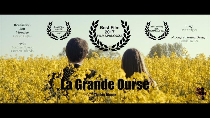 La Grande Ourse Best Film FILMAPALOOZA Paris 2018