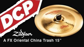 "Zildjian A FX Oriental China Trash Cymbal 15"""