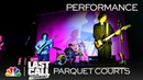 Parquet Courts: Almost Had to Start a Fight/In and Out of Patience - Last Call with Carson Daly