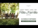Bande annonce FETE DE FAMILLE