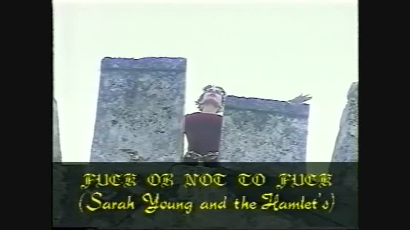 Sarah Young and The Hamlets Fuck Or Not To Fuck 1995