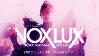 """VOX LUX [Official Trailer 2 - """"Wrapped Up""""] - December 7"""
