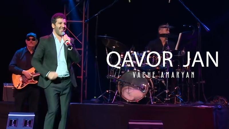 Vache Amaryan - Qavor Jan 2019 Official Music Video Full HD