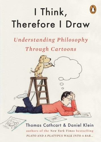 Thomas Cathcart , Daniel Klein] I Think, Therefor