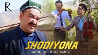 Abdurasul Rahimov - Shodiyona | Абдурасул Раимов - Шодиёна