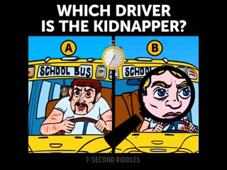 Which driver is the kidnapper ? riddle english