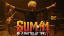 Sum 41 - 45 (A Matter Of Time) [Official Music Video]