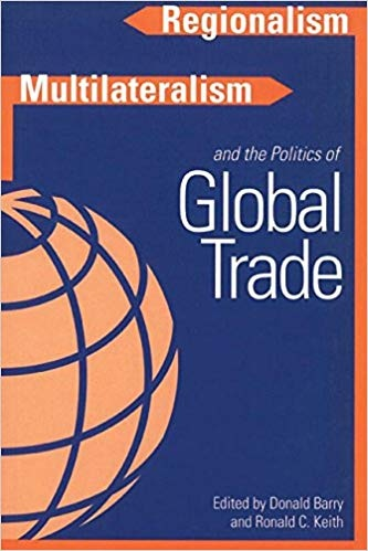 Regionalism, Multiculturalism, and the Politics of Global Trade