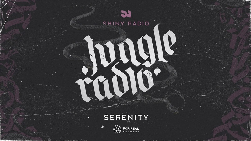 Shiny Radio - Serenity [Jungle Radio LP 2019]