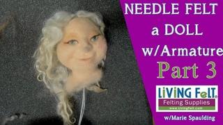 How To Needle Felt Doll Tutorial Part 3 -  How to Needle Felt Faces, plus Ears, Hair, Beards